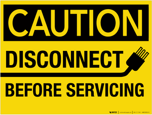 Caution: Disconnect Before Servicing - Wall Sign