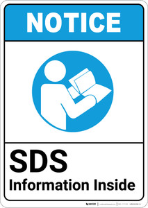Notice: SDS Information Inside ANSI with Icon - Portrait Wall Sign