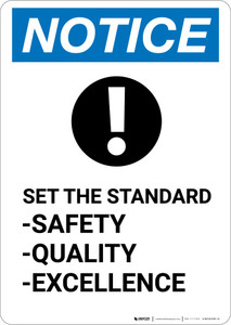 Notice: Set The Standard Safety Quality Excellence with Icon - Portrait Wall Sign