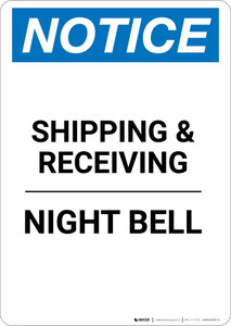 Notice: Shipping & Receiving Night Bell - Portrait Wall Sign