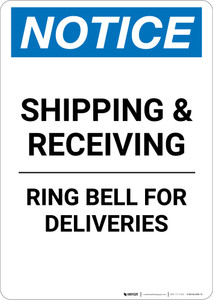 Notice: Shipping and Receiving Ring Bell For Deliveries - Portrait Wall Sign