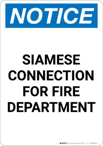 Notice: Siamese Connection For Fire Department - Portrait Wall Sign