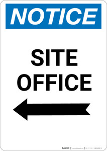 Notice: Site Office With Left Arrow - Portrait Wall Sign