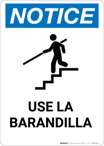Notice: Spanish Aviso Use Handrail - Portrait Wall Sign