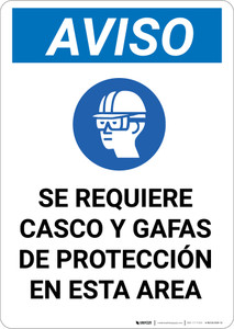 Notice: Spanish Helmet And Goggles Required In Area with Icon - Portrait Wall Sign