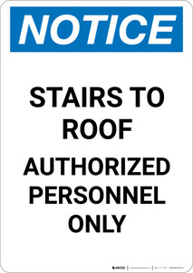 Notice: Stairs To Roof Authorized Personnel Only - Portrait Wall Sign