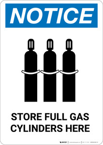Notice: Store Full Gas Cylinders with Grahic - Portrait Wall Sign