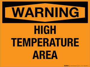 Warning: High Temperature Area - Wall Sign