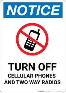 Notice: Turn Off Cellular Phones Two Way Radios No Cellphone Icon - Portrait Wall Sign