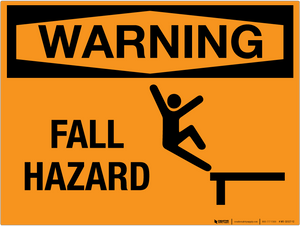 Warning: Fall Hazard - Wall Sign
