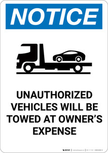 Notice: Unauthorized Vehicles Will Be Towed with Icon - Portrait Wall Sign