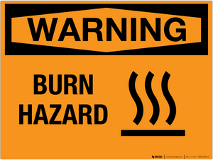 Warning: Burn Hazard - Wall Sign