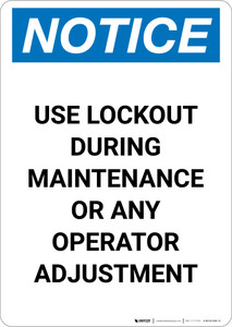 Notice: Use Lockout During Maintenance - Portrait Wall Sign