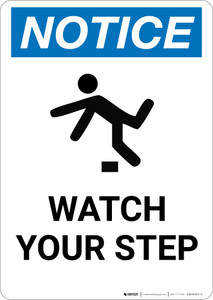 Notice: Watch Your Step Person Tripping Icon - Portrait Wall Sign