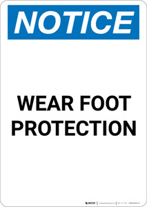 Notice: Wear Foot Protection - Portrait Wall Sign