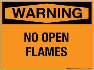 Warning: No Open Flames - Wall Sign