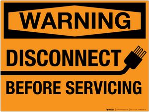 Warning: Disconnect Before Servicing - Wall Sign
