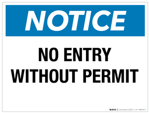 Notice: No Entry Without Permit - Wall Sign