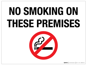 No Smoking on These Premises - Wall Sign