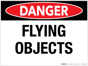 Danger: Flying Objects - Wall Sign