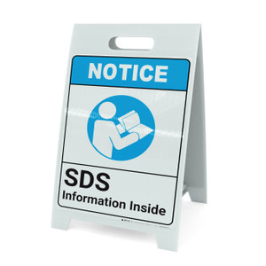 Notice: SDS Information Inside ANSI with Icon - A-Frame Sign