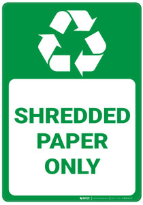 Shredded Paper Only - Wall Sign