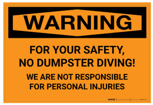 Warning: For Your Safety No Dumpster Diving - Wall Sign