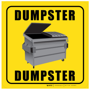 Dumpster (Square) - Floor Sign