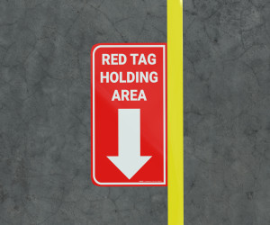 Red Tag Holding Area with Arrow - Floor Marking Sign