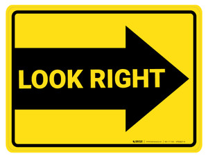 Look Right Arrow - Floor Marking Sign