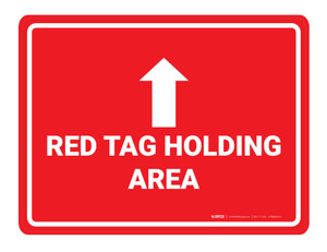Red Tag Holding Area Arrow Up - Floor Marking Sign