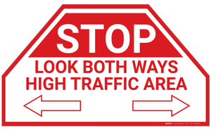 Stop Look Both Way High Traffic Arrows - Floor Marking Sign
