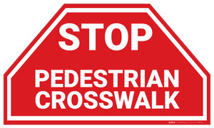 Stop Pedestrian Crosswalk - Floor Marking Sign