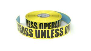 Do Not Cross Unless Operating Machine - Inline Printed Floor Marking Tape