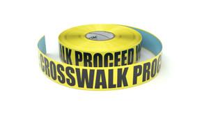 Danger: Crosswalk Proceed With Caution - Inline Printed Floor Marking Tape