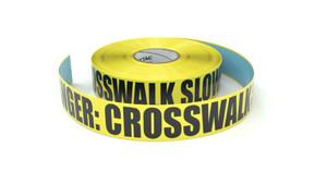 Danger: Crosswalk SLOWDOWN! - Inline Printed Floor Marking Tape