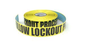 Follow Lockout Procedures - Inline Printed Floor Marking Tape