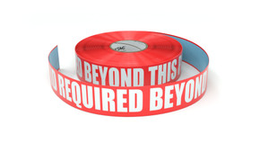 ID Required Beyond This Point - Inline Printed Floor Marking Tape