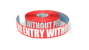 No Entry Without Permit - Inline Printed Floor Marking Tape