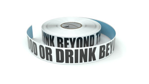 No Food Or Drink Beyond This Point - Inline Printed Floor Marking Tape