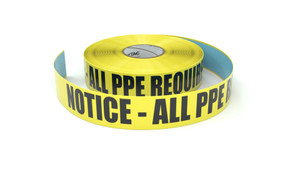 Notice - All PPE Required - Inline Printed Floor Marking Tape