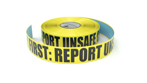 Safety First: Report Unsafe Conditions - Inline Printed Floor Marking Tape