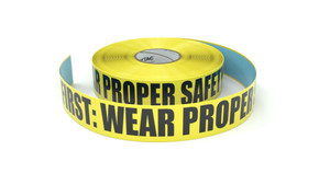 Safety First: Wear Proper Safety Equipment - Inline Printed Floor Marking Tape