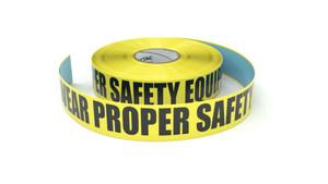 Wear Proper Safety Equipment - Inline Printed Floor Marking Tape