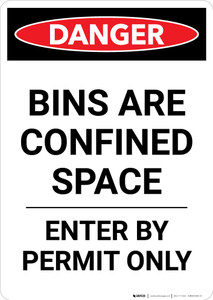 Bins Are A Confined Space - Portrait Wall Sign