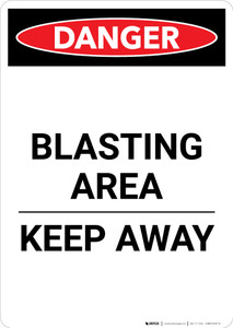 Blasting Area Keep Away - Portrait Wall Sign