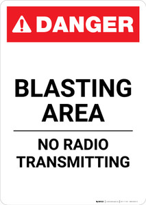 Blasting Area No Radio Transmitting - Portrait Wall Sign