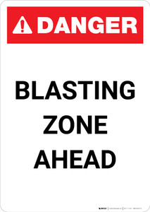Blasting Zone Ahead - Portrait Wall Sign