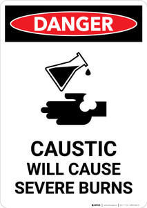 Caustic Will Cause Severe Burns - Portrait Wall Sign