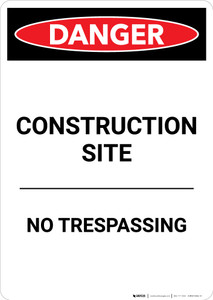 Construction Site No Trespassing - Portrait Wall Sign